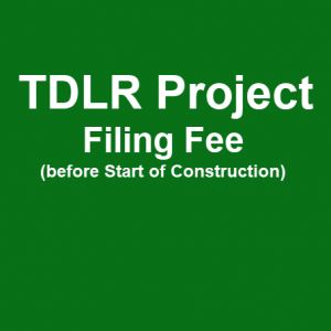 TDLR Project Filing Fee Before Start